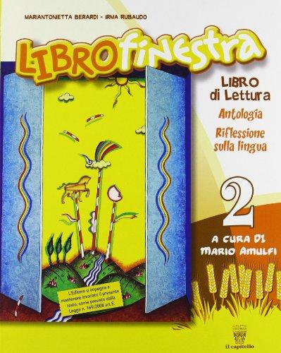 Librofinestra. Per la 2 classe elementare. Con espansione online