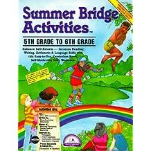 Summer Bridge Activities: 5th Grade to 6th Grade