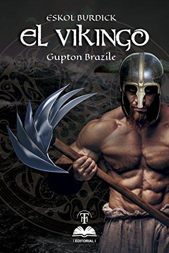 Eskol Budick: El Vikingo por Gupton Brazile