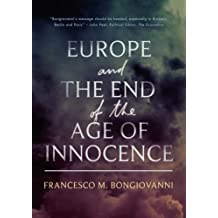 Europe and the End of the Age of Innocence