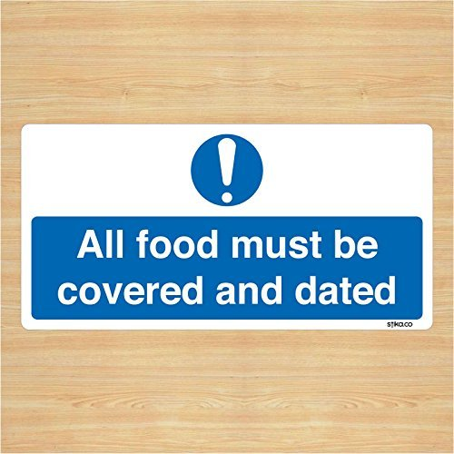 all-food-covered-dated-sign-notice-self-adhesive-make-everyone-aware-of-risks-and-procedures