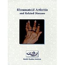 Rheumatoid Arthritis and Related Diseases