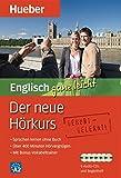 Der neue Hörkurs Englisch ganz leicht: Sprachen lernen ohne Buch / Paket
