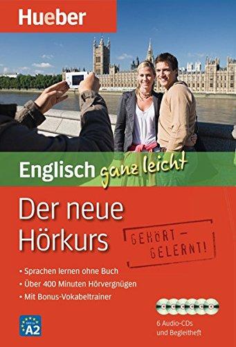Der neue Hörkurs Englisch ganz leicht: Sprachen lernen ohne Buch/Paket