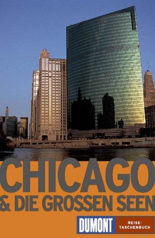 Chicago & die Großen Seen