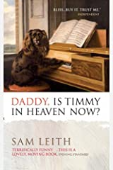 Daddy, Is Timmy In Heaven Now ? Paperback