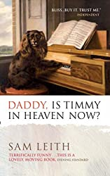 Daddy, Is Timmy In Heaven Now ?