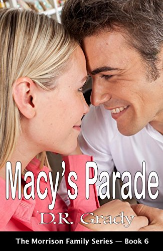 Macy's Parade: Clean contemporary romance, with heartwarming nerds. (The Morrison Family Book 6) (English Edition)
