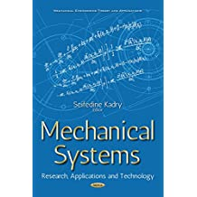 Mechanical Systems: Research, Applications and Technology