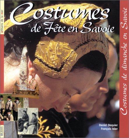 Costumes de fête en Savoie, costumes de dimanche en Savoie