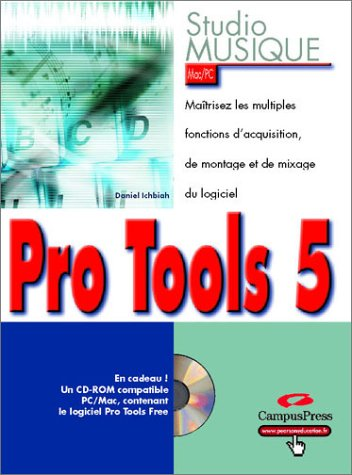 Pro Tools par Daniel Ichbiah