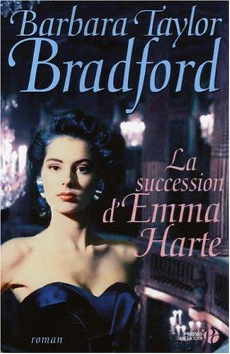 La succession d'Emma Harte par Barbara Taylor Bradford