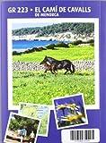 El Camí de Cavalls: Menorca (Guia & Mapa)