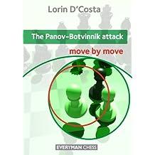 The Panov-Botvinnik Attack: Move by Move (English Edition)