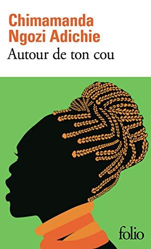 Autour de ton cou (Folio t. 5863) par Chimamanda Ngozi Adichie