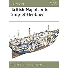 British Napoleonic Ship-of-the-Line (New Vanguard, Band 42)
