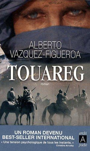 Touareg par Alberto Vàzquez-Figueroa