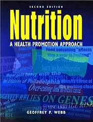 Nutrition, 2Ed: A Health Promotion Approach (Hodder Arnold Publication)