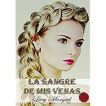 La sangre de mis venas (volumen 2 Saga Los Horton)