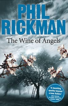 The Wine of Angels (Merrily Watkins Mysteries) von [Rickman, Phil]