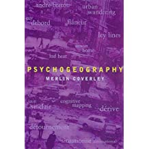 Psychogeography - Pocket Essential (Pocket Essentials)