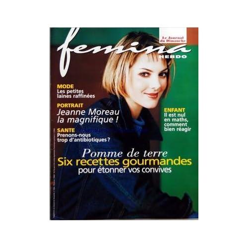 JOURNAL DU DIMANCHE FEMINA HEBDO [No 2664] du 18/01/1998 - LES LAINES - JEANNE MOREAU - LES ANTIBIOTIQUES - ENFANT - IL EST NUL EN MATHS - COMMENT BIEN REAGIR - POMME DE TERRE - 6 RECETTES