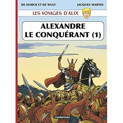 Les voyages d'Alix, Tome 1 : Alexandre le conquérant