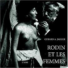 Rodin et les Femmes : Indiscrétions d'atelier