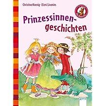Prinzessinnengeschichten: Der Bücherbär: Kleine Geschichten: