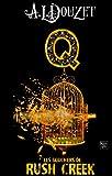 Image de Saga Q - Episode 7 : LES BOUCHERS DE RUSH CREEK