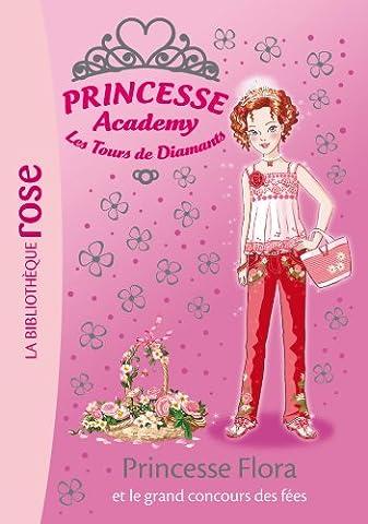 Princesse Academy 42 - Princesse Flora et le grand concours
