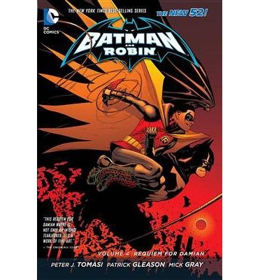 [(Batman & Robin (the New 52): Volume 4)] [ By (artist) Mick Gray, By (author) Patrick Gleason ] [June, 2014]