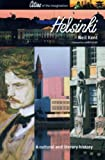 Helsinki: A Cultural and Literary History (Cities of the Imagination)