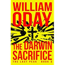 The Darwin Sacrifice: A Thriller (The Last Peak Book 3)