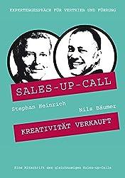 Kreativität verkauft: Sales-up-Call mit Nils Bäumer und Stephan Heinrich