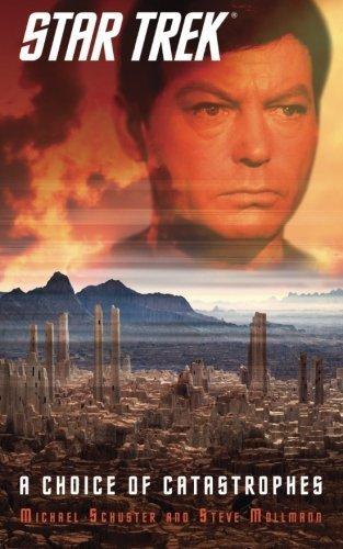 Star Trek: A Choice of Catastrophes (Star Trek: The Original Series) by Steve Mollmann (2014-06-07)
