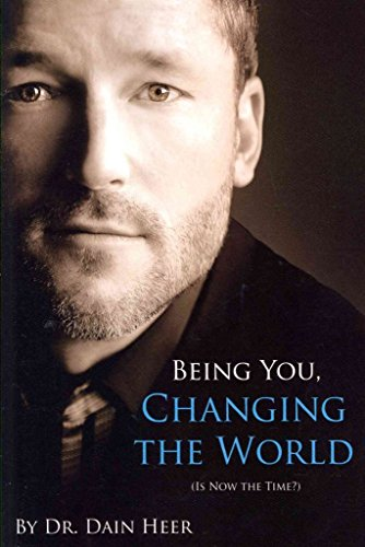 [Being You, Changing the World] (By: Dain Heer) [published: March, 2013]