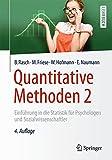 Quantitative Methoden 2: Einführung in die Statistik für Psychologen und Sozialwissenschaftler (Springer-Lehrbuch)