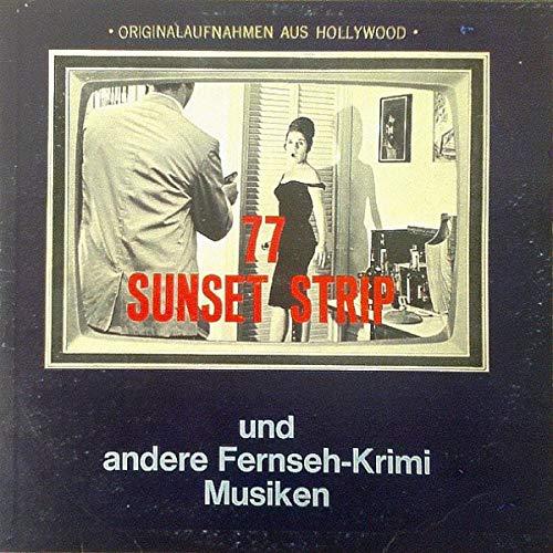 77 Sunset Strip Und Andere Fernseh-Krimi Musiken (TV Jazz Themen Von Hollywood) [Vinyl LP] (Tv-musiken)