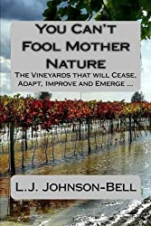 You Can't Fool Mother Nature: Wine and Climate Change