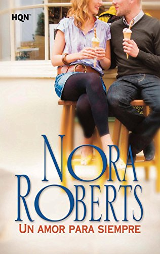 Un amor para siempre (Nora Roberts) por Nora Roberts