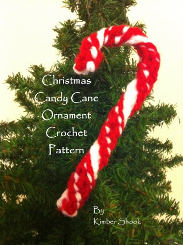 Christmas Candy Cane Ornament Crochet Pattern (English Edition)