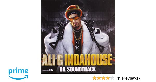 Ali g movie songs