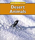 Desert Animals (Animals in Their Habitats)