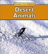 Desert Animals (Animals in Their Habitats)
