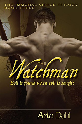 ebook: The Watchman (Immoral Virtue Book 3) (B018BG0CVG)