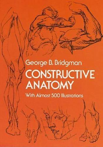 Constructive Anatomy (Dover Anatomy for Artists) by George B. Bridgman (1973-06-01)
