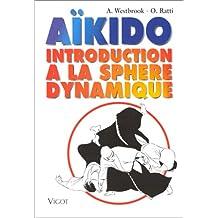 Aïkido : Introduction à la sphère dynamique