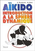 Aïkido - Introduction à la sphère dynamique de A Westbrook
