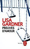 Preuves D'amour by Lisa Gardner (2015-10-01)